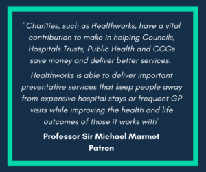 Sir Marmot quote about healthworks