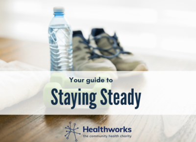 Read more about Staying Steady at home